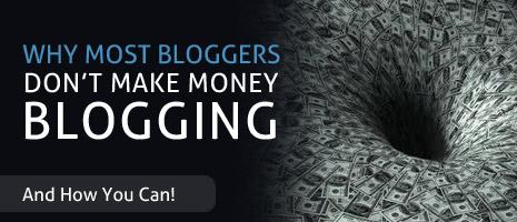 7 Alasan Mengapa Blogger Gagal Mendapat Uang