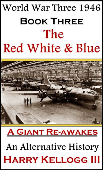 World War Three 1946 - Book Three - The Red White & Blue