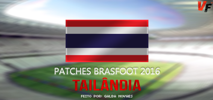 Patch Tailândia – Brasfoot 2016