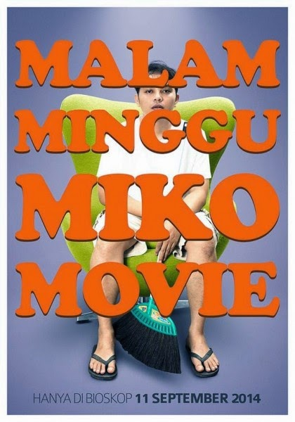 Film Malam Minggu Miko Movie 2014 Bioskop