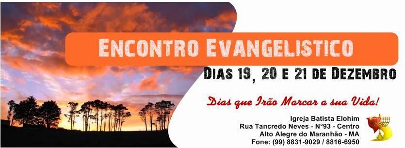 Realização: Igreja Batista Elohim de Alto Alegre do-MA