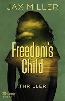 http://www.amazon.de/Freedoms-Child-Jax-Miller/dp/3499269759/ref=sr_1_1_twi_1_per?ie=UTF8&qid=1438454538&sr=8-1&keywords=freedoms+child