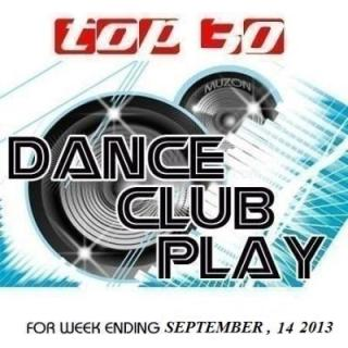 Top 30 Dance Club Play 14.09.2013