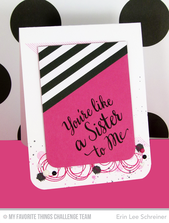 Like a Sister Card from Erin Lee Schreiner featuring the True Friends and LJD Circle Scribble Flowers stamp sets