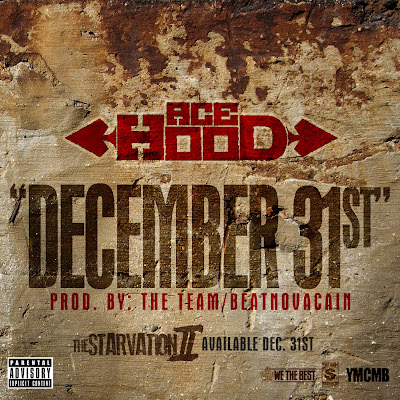 Ace Hood - Dec 31st