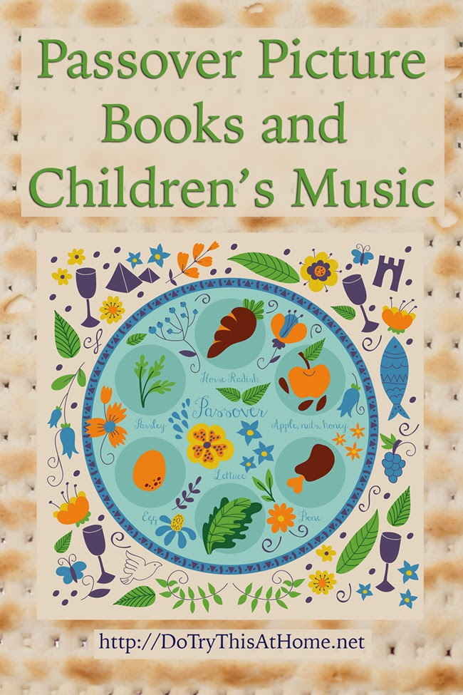 Do Try This at Home: Children's books and music for Passover