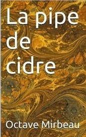 """""""La Pipe de cidre"""", Starebooks, 2013"""