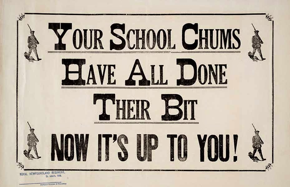 "WWI recruitment poster ""Your school chums have all done their bit, now it's up to you. With illustrations of soldiers flanking the text."