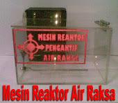MESIN REAKTOR PENGAKTIF AIR RAKSA
