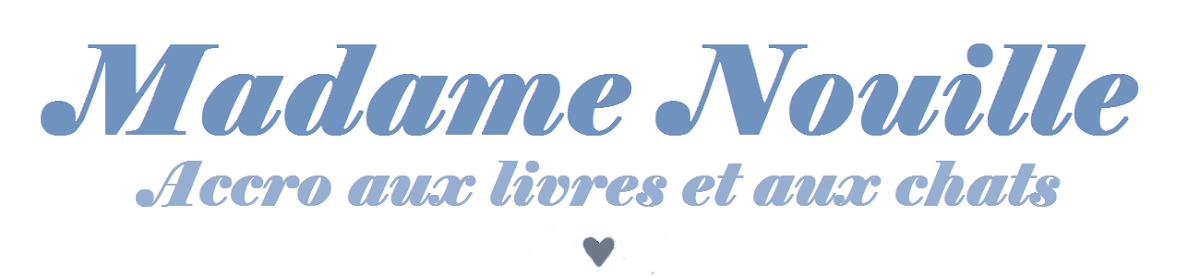 Madame Nouille