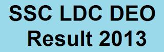 SSC LDC DEO Result 2013
