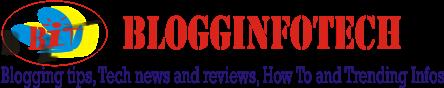 Blogginfotech-Blogging, Information and Technology