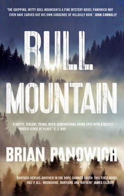 HIGHLY ANTICIPATED: BULL MOUNTAIN by Brian Panowich