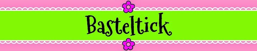 Basteltick