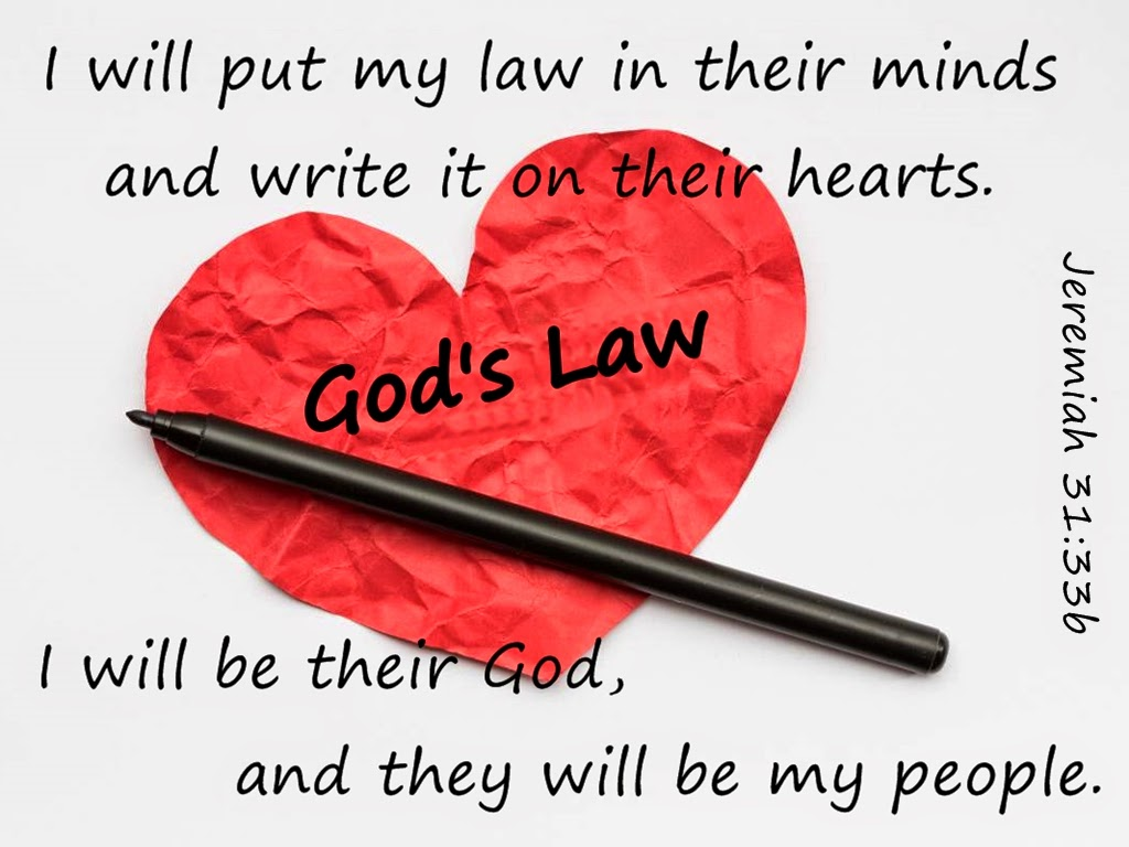 I will write my laws on your heart