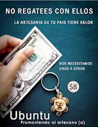 """""""La Artesanía de Tu País tiene Valor"""""""