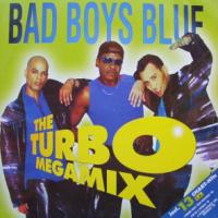 Bad Boys Blue - The Turbo Megamix (Vinyl, 12\