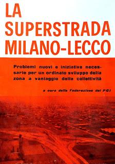 """""""La Superstrada Milano-Lecco"""", prospettive e iniziative viste… cinquant'anni fa"""