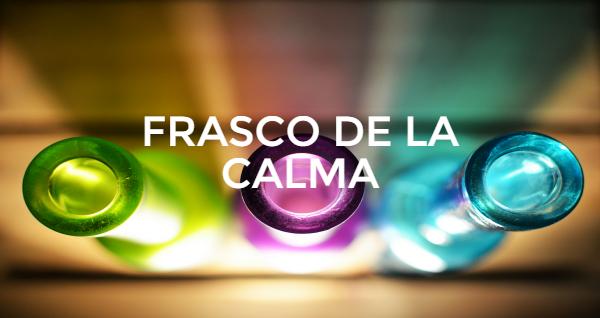 FRASCO DE LA CALMA