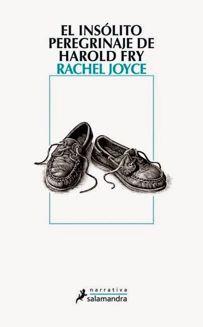 Portada y Reseña del Libro El insólito peregrinaje de Harold Fry, RacheL Joyce