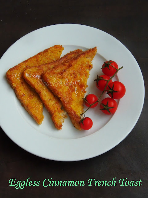 Eggless Cinnamon French Toast, Eggless French Toast