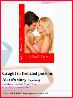 "NOVELETTE ""CAUGHT IN FRENZIED PASSION"""