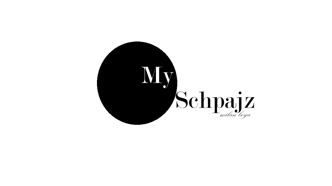 My Schpajz