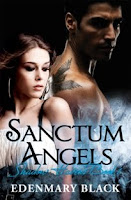 Sanctum Angels (Edenmary Black) - Read an Excerpt