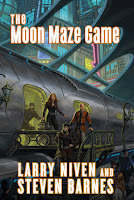 book cover of The Moon Maze Game by Larry Niven and Steven Barnes published by Tor Books
