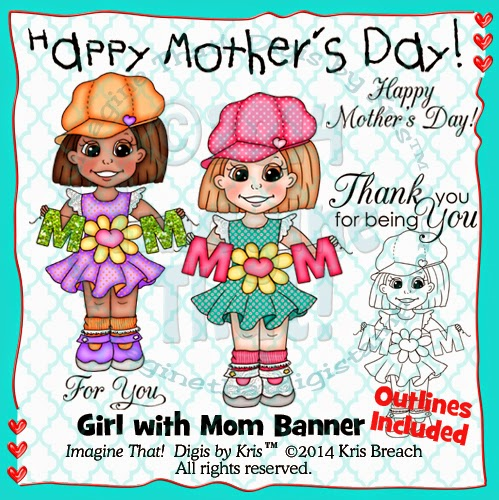 http://www.imaginethatdigistamp.com/store/p219/Girl_with_Mom_Banner.html