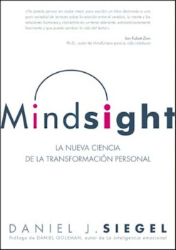Mindsight. La nueva ciencia de la transformacin personal