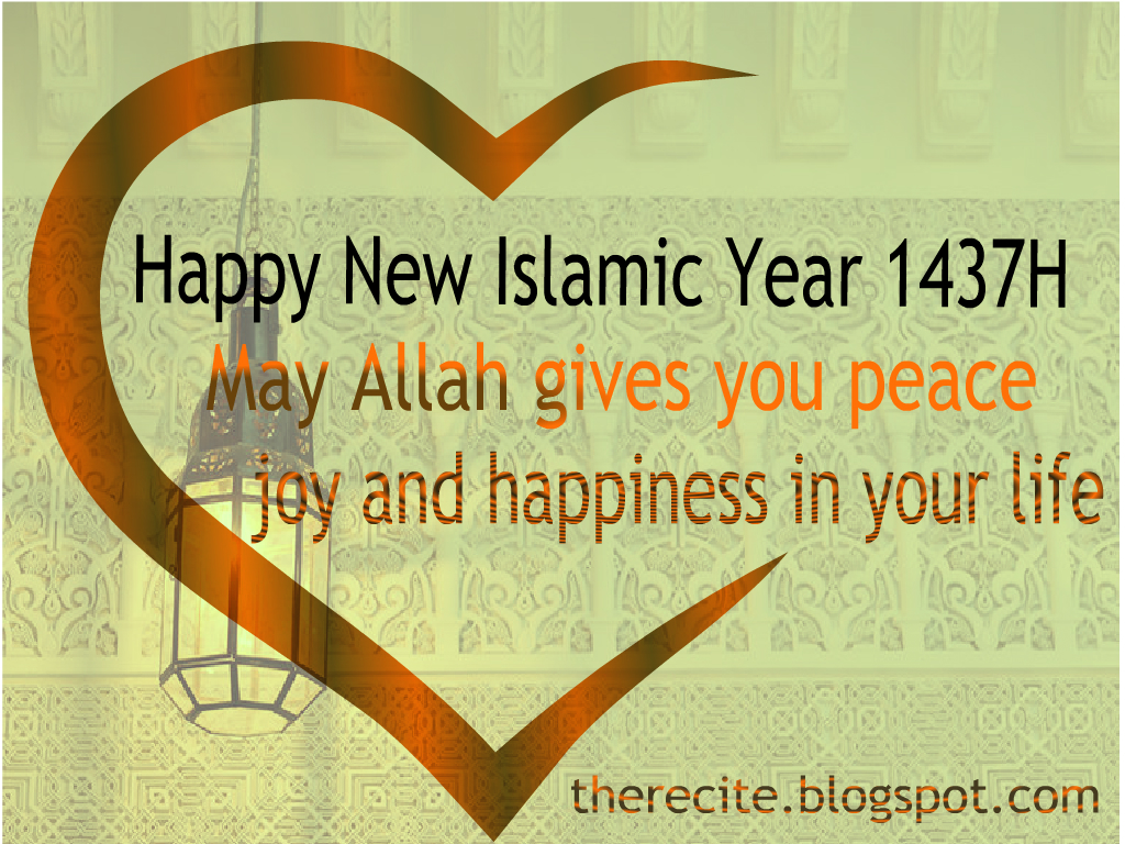 Happy New Islamic Year 1437h May Allah Gives You Peace Joy And Happiness In Your Life More Then Previous Year