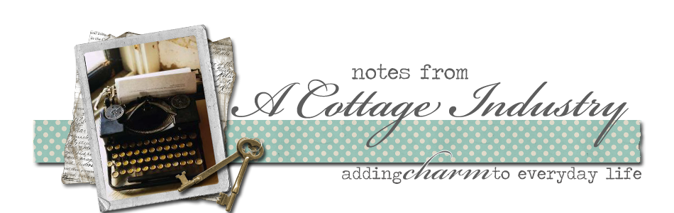 Notes from A Cottage Industry