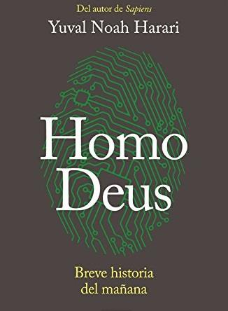 Homo Deus. Breve historia del mañana