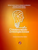 LIBRO: Construyendo Investigaciones
