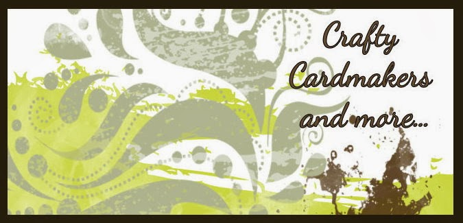 Crafty Cardmakers and more...