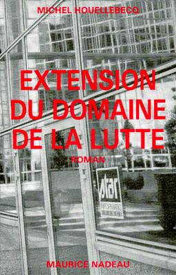 Extension du domaine de la lutte, Maurice Nadeau, 1994