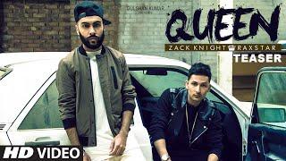 'Queen' Song TEASER – Zack Knight | Raxstar | T-Series