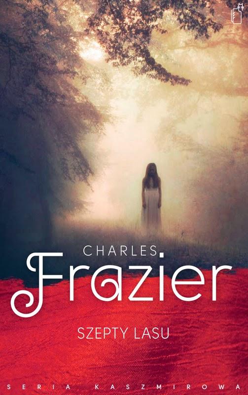 """Charles Frazier – """"Szepty lasu"""""""