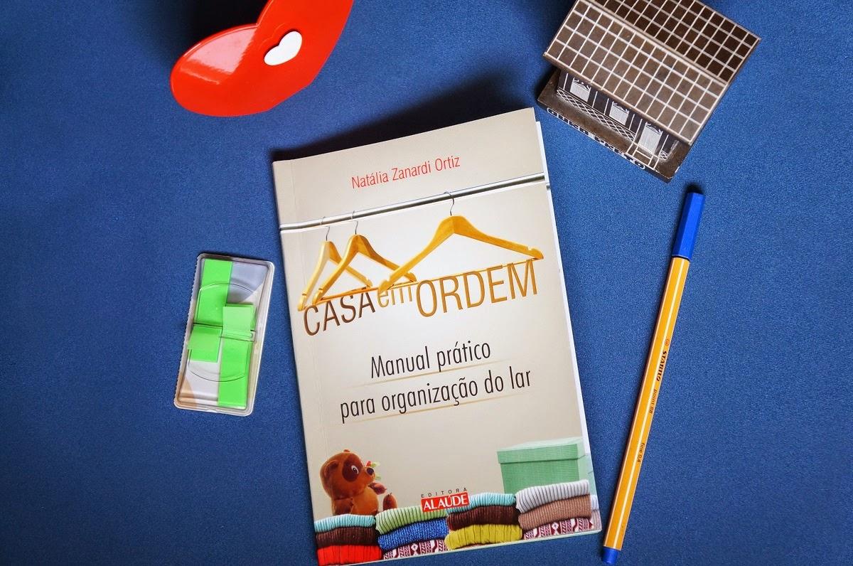 """livro """"Casa em Ordem: manual prático para organização do lar"""""""