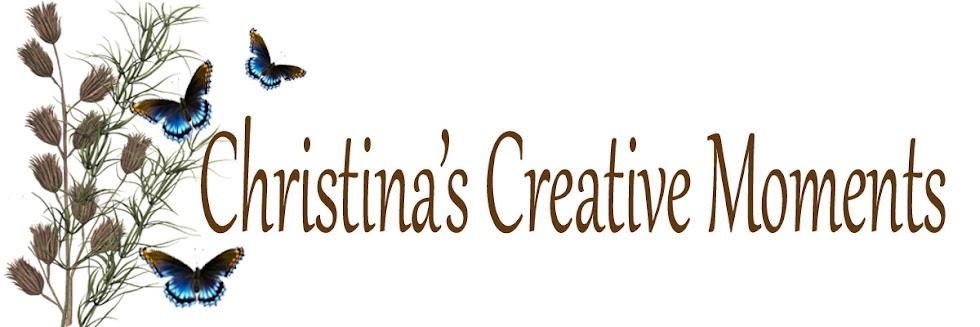 Christina's Creative Moments
