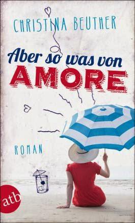 http://www.amazon.de/Aber-was-von-Amore-Roman/dp/3746630398/ref=sr_1_1?ie=UTF8&qid=1398516893&sr=8-1&keywords=aber+sowas+von+amore