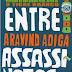 Entre Assassinatos - Aravind Adiga