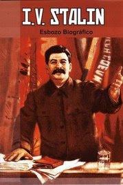 I.V. STALIN. Esbozo Biografico