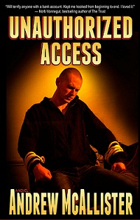 The Book Reviewer is IN: Unauthorized Access by Andrew McAllister