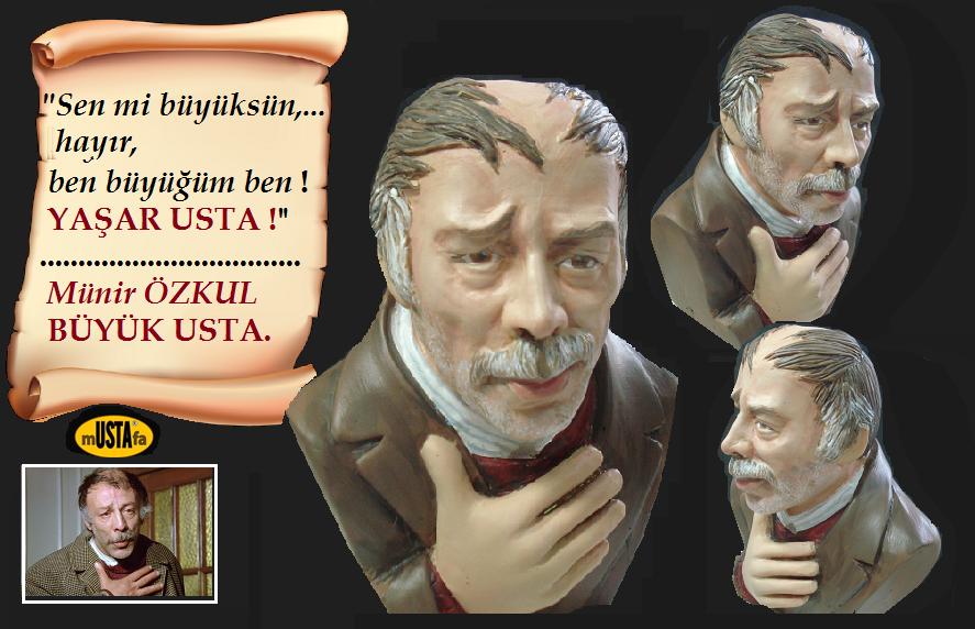 Munir OZKUL, Yasar Usta