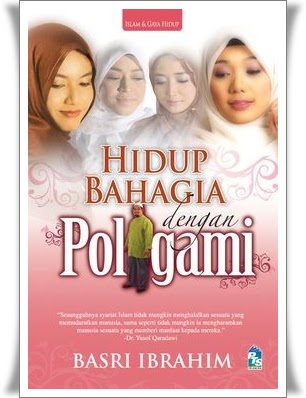 Poligami, Poligami dalam Islam, Kahwin Banyak, Bahagia dengan Poligami, Kongsi Suami, Kahwin 4, Dalil Poligami, Poligami Menurut Islam