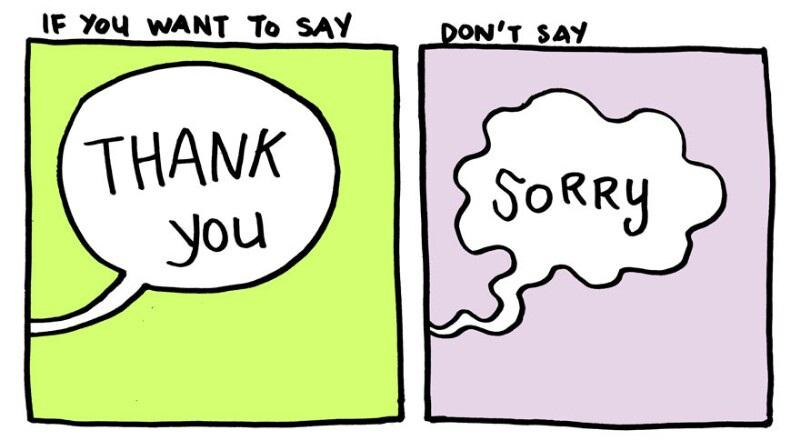 Sorry or Thank You