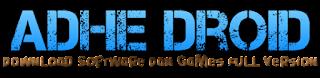 Adhe Droid | Free Download Software Dan Games Full Version