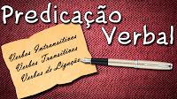 Predicação Verbal - Aula grátis de Português para concursos vestibular e ENEM VTD VTI